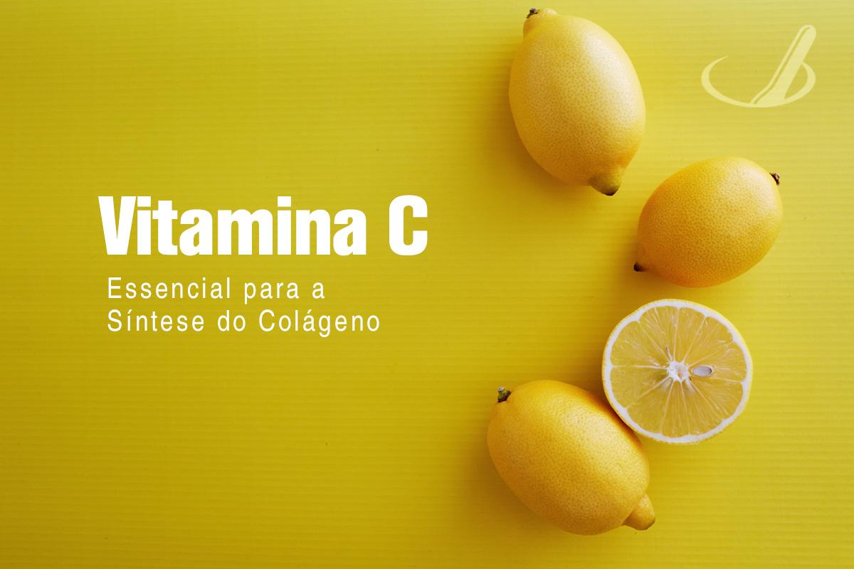 Vitamina C – essencial para a síntese do colágeno
